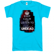Футболка Keep calm and listen Hollywood Undead