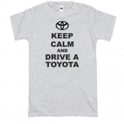 Футболка Keep calm and drive a Toyota