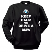 Свитшот Keep calm and drive a BMW