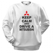 Свитшот Keep calm and drive a Mitsubishi