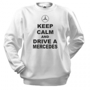 Свитшот Keep calm and drive a Mercedes