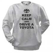 Свитшот Keep calm and drive a Toyota