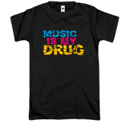 Футболка Music is my drug