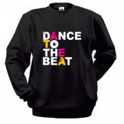 Свитшот Dance to the beat