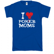 Футболка Poker I love moms