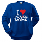 Світшот Poker I love moms