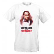 Футболка You're good but i'm Crowley