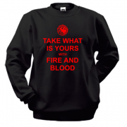 Свитшот Take what is yours with Fire and Bllod