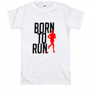 Футболка Born to run