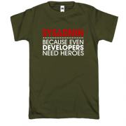 Футболка sysadmin because developers need heroes