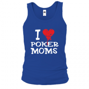 Майка Poker I love moms