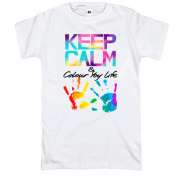 Футболка Keep calm and colour  your life