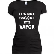 Туника It`s not smoke, it`s vapor