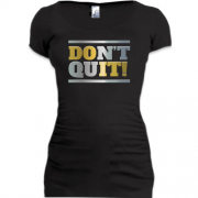 Туника don`t quit (do it)