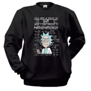 Свитшот Rick and Morty - you are pice of ...